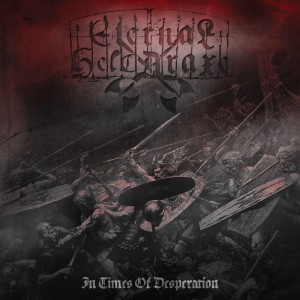"Eternal Helcaraxe - ""In Times Of Desperation"" Jewelcase CD"