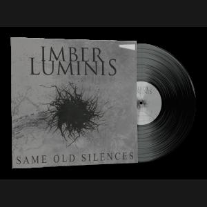 """Imber Luminis - """"Same Old Silences"""" Vinyl LP [lim.]"""