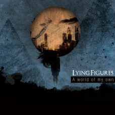 "Lying Figures - ""A world of my own"" DigiPak CD"