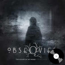 """Obseqvies - """"The Hours Of My Wake"""" Vinyl LP"""