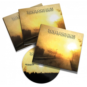 "Soliloquium - ""Things We Leave Behind"" DigiPak CD"